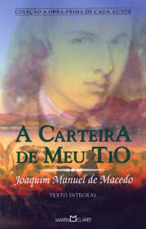 Capa de A carteira de meu tio - Joaquim Manuel de Macedo