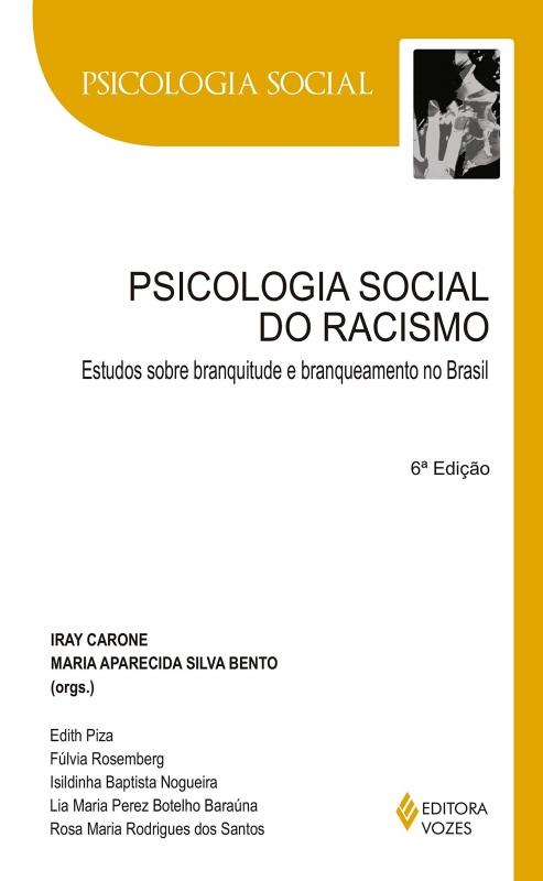 Capa de Psicologia social do racismo - Iray Carone; Maria Aparecida Silva Bento