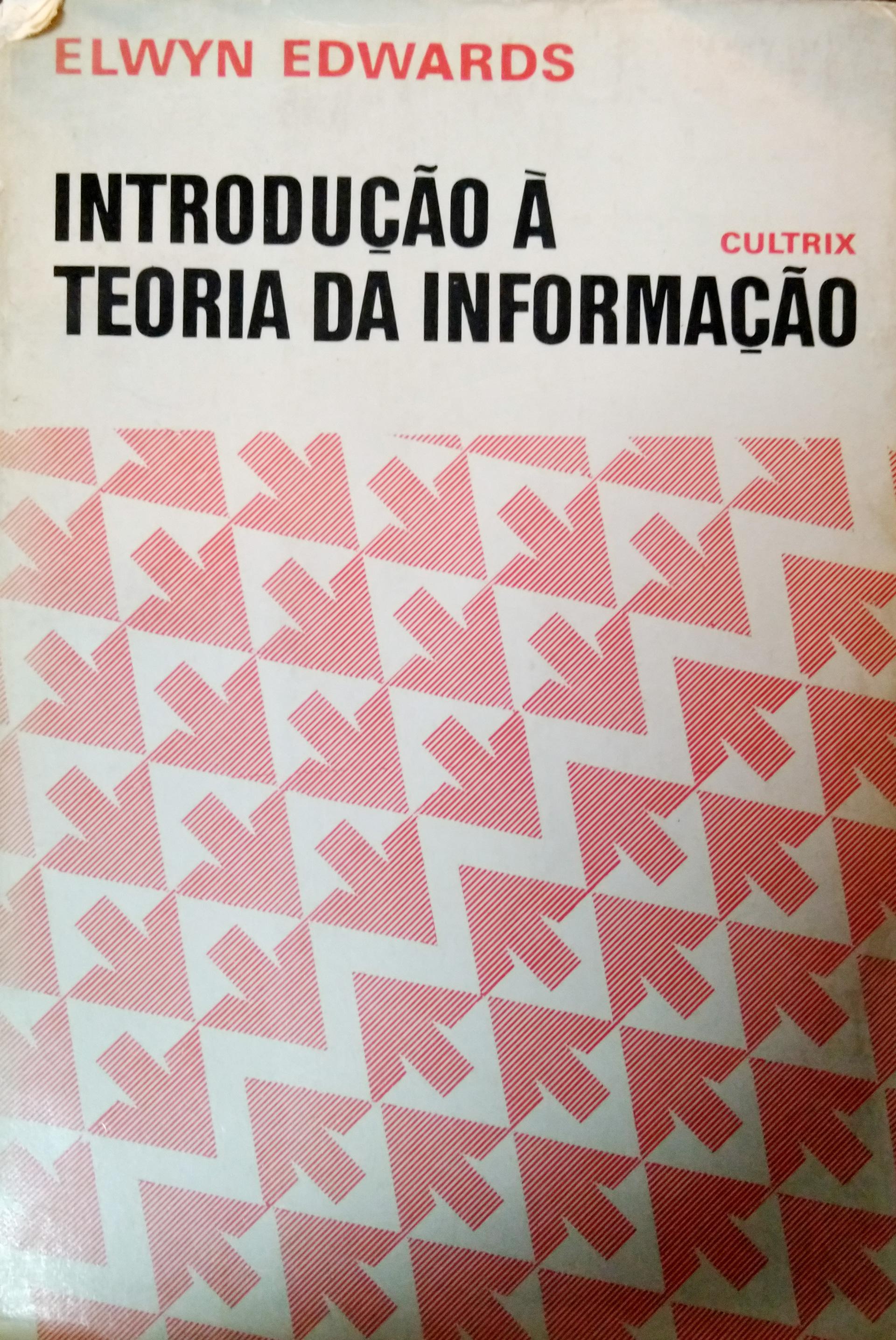 Capa de Introdução à teoria da informação - Elwyn Edwards
