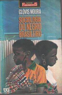 Capa de Sociologia do negro brasileiro - Clóvis Moura