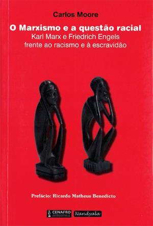 Capa de O Marxismo e a questão racial - Carlos Moore