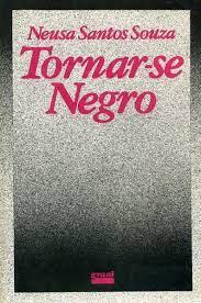 Capa de Tornar-se negro - Neusa Santos Souza