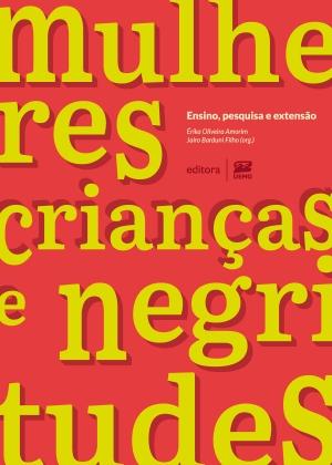 Capa de Mulheres, crianças e negritudes - Érika Oliveira Amorim Tannus Cheim; Jairo Barduni Filho