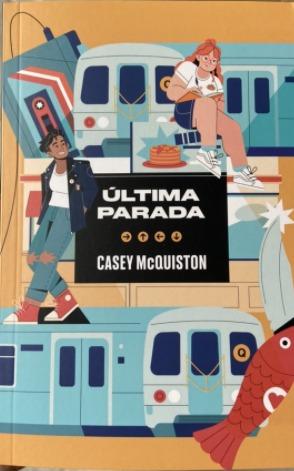 Capa de Última parada - Casey McQuiston